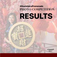 #HuatsUpLaPromenade COMPETITION RESULTS
